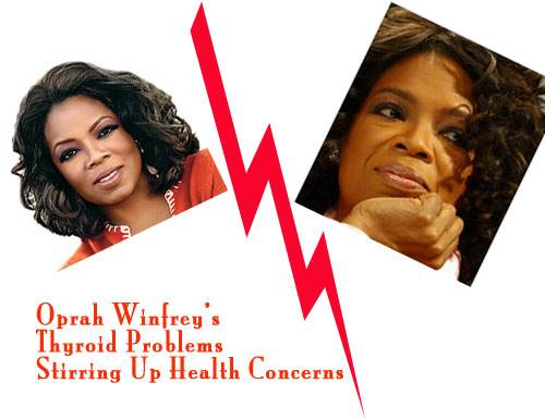 Oprah Winfrey's Thyroid Gland Stirring Up Health Concerns